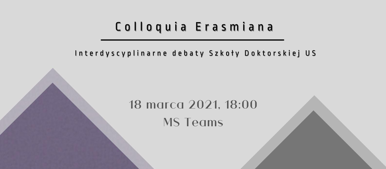 Inauguracja cyklu Colloquia Erasmiana (pamięci prof. dra hab. Erazma Kuźmy)  – interdyscyplinarnych spotkań dla doktorantów Uniwersytetu Szczecińskiego