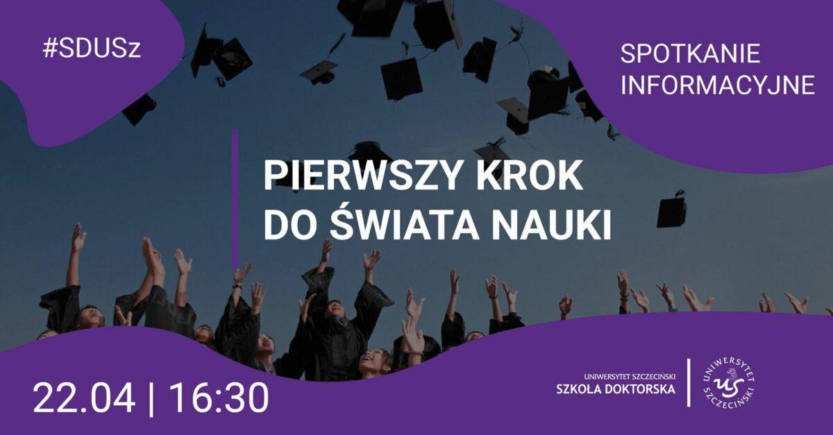 Spotkanie informacyjne dla kandydatów do Szkoły Doktorskiej Uniwersytetu Szczecińskiego