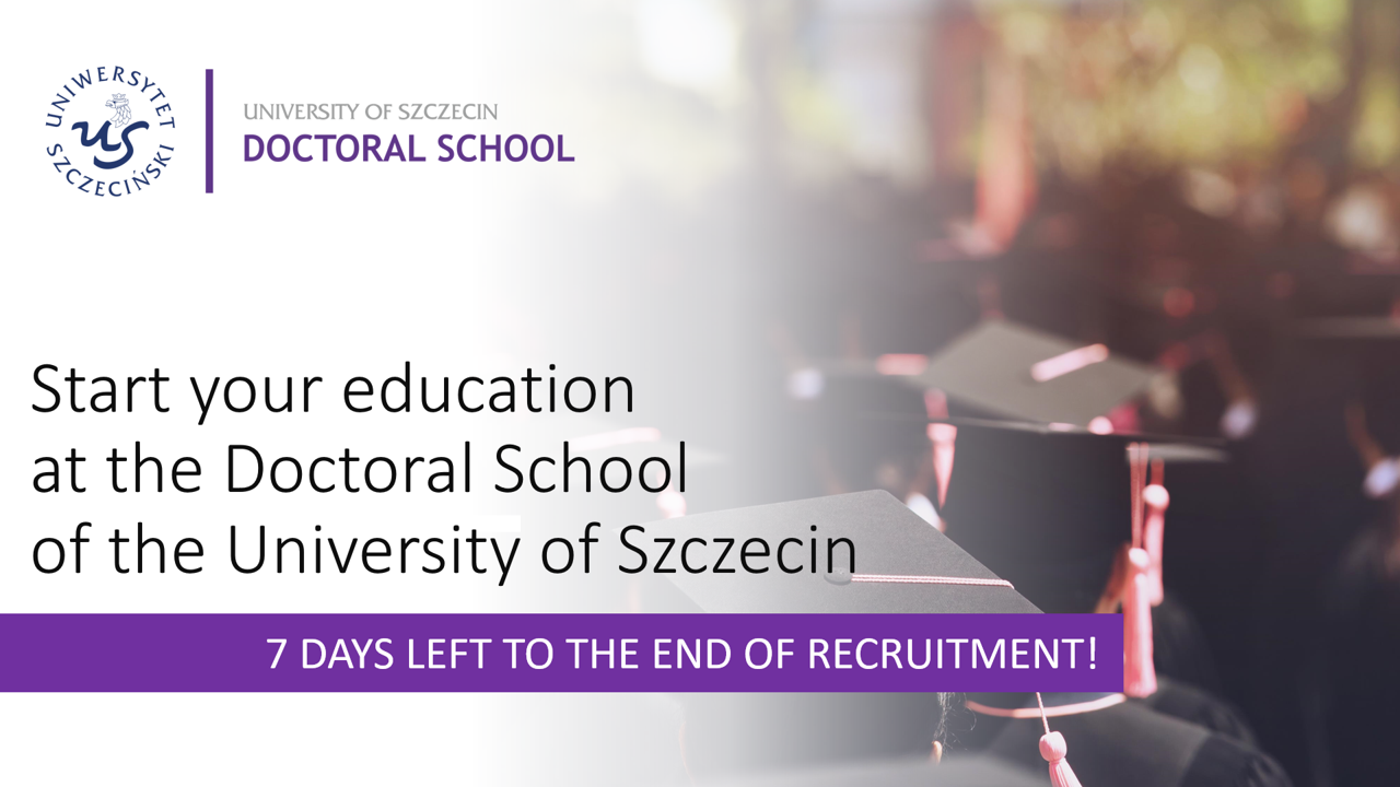 Recruitment to the Doctoral School of the University of Szczecin is ongoing